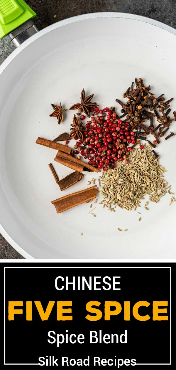 white skillet with whole spices above text reading Chinese Five Spice Blend Silk Road Recipes
