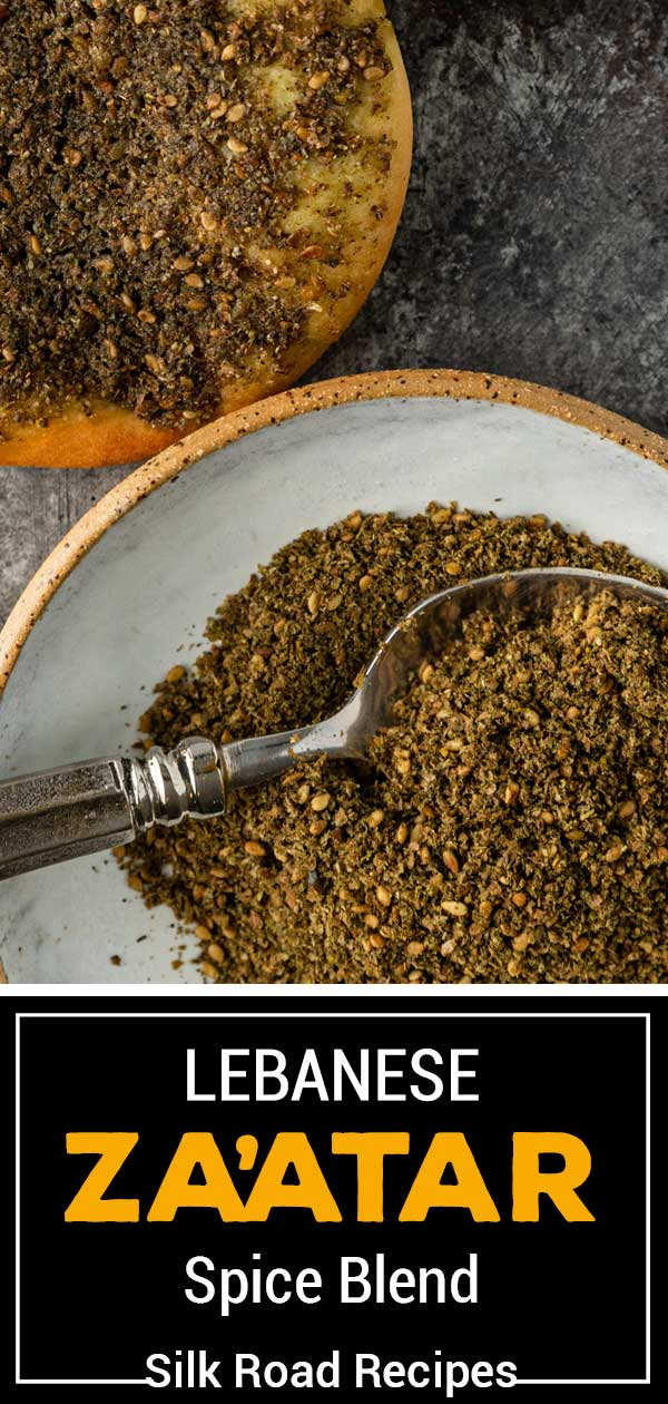 titled photo for Pinterest (and shown): Lebanese za'atar spice blend - Silk Road Recipes