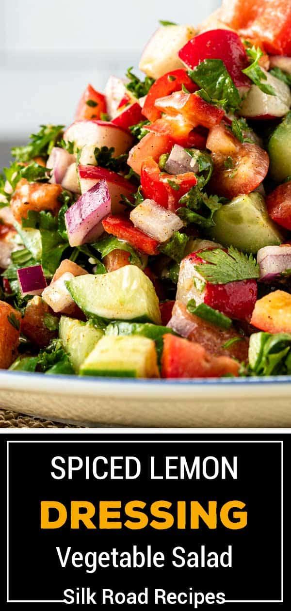 titled image (and shown): Spiced Lemon Dressing Vegetable Salad - Silk Road Recipes