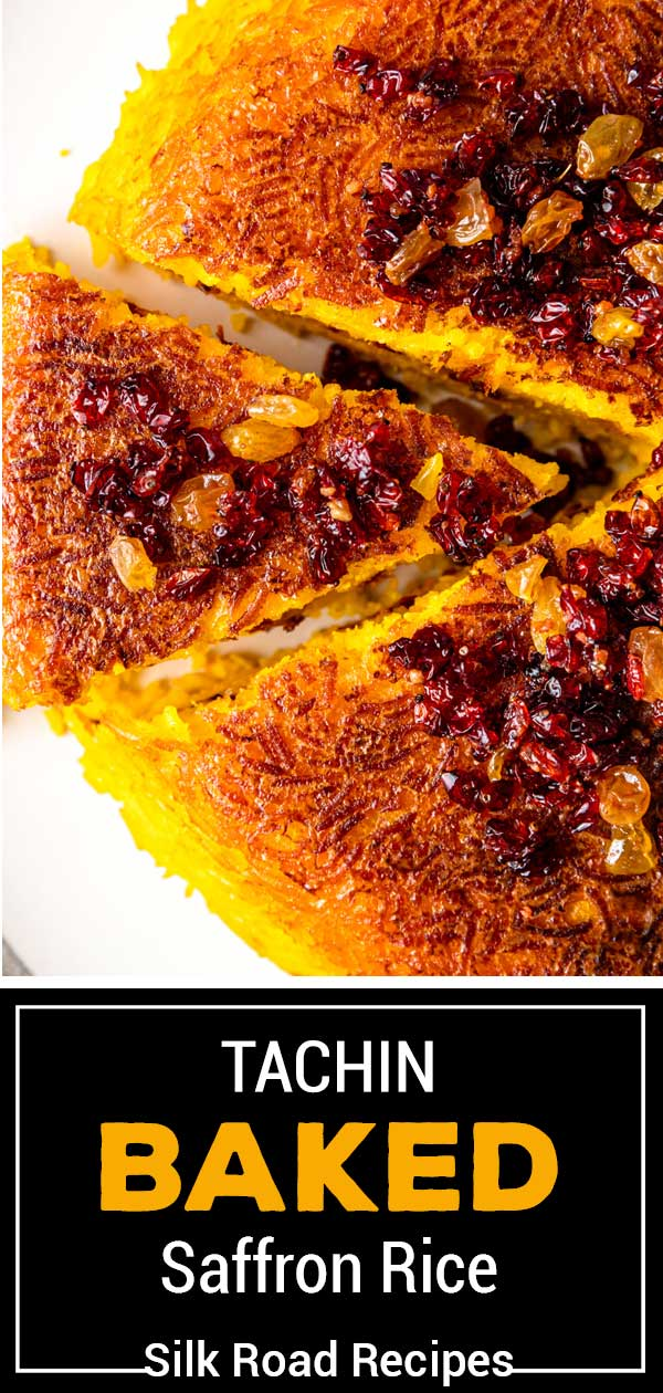 titled image for Pinterest (shown close up): Tachin Baked Saffron Rice - Silk Road Recipes