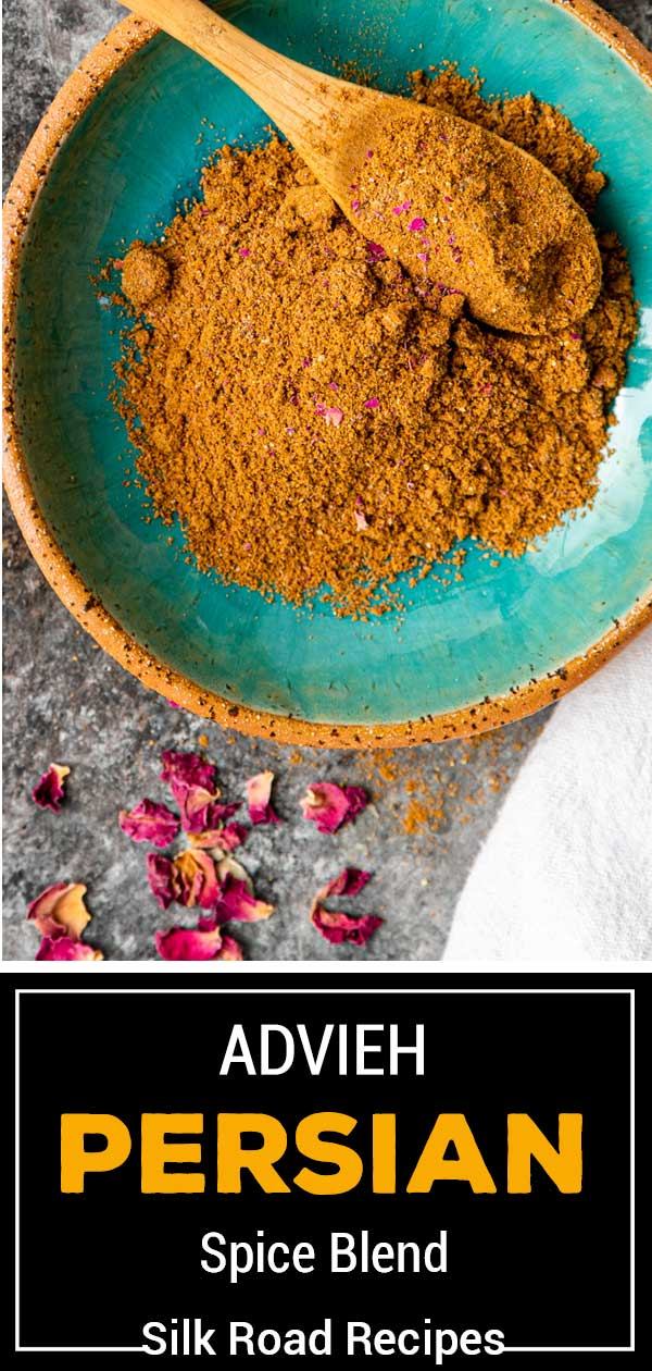 titled image for Pinterest (and shown): Advieh Persian Spice Blend - Silk Road Recipes
