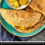 titled image of savory Indian crepes on green plate with aloo filling